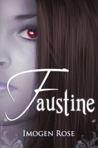 FAUSTINE (Bonfire Chronicles)