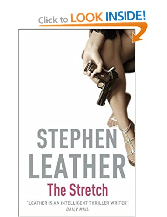 The Stretch - Stephen Leather