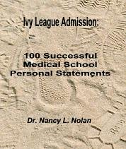 Ivy League Admission:  100 Successful Medical School Personal Statements