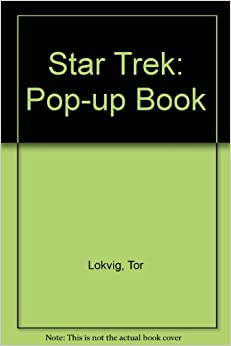 star trek pop up book tor lokvig 9780361048989 books. Black Bedroom Furniture Sets. Home Design Ideas
