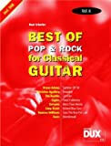 Best of Pop & Rock for Classical Guitar Solf. & Tab Vol.6