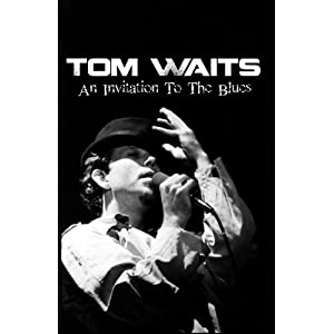 Tom Waits No Visitors After Midnight