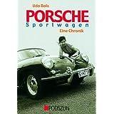 """Porsche Sportwagen - Eine Chronikvon """"Udo Bols"""""""