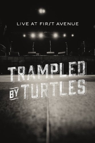 Trampled by Turtles: Live at First Avenue (Classic Albums So compare prices)