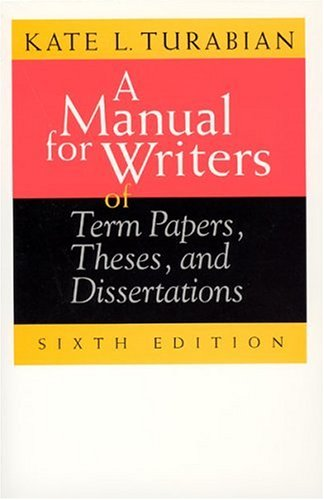 Image for A Manual for Writers of Term Papers, Theses, and Dissertations (Chicago Guides to Writing, Editing, and Publishing)