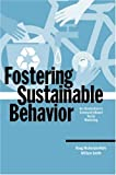 img - for Fostering Sustainable Behavior: An Introduction to Community-Based Social Marketing (Education for Sustainability Series) book / textbook / text book