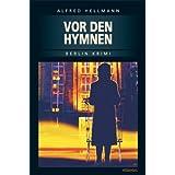 """Vor den Hymnenvon """"Alfred Hellmann"""""""