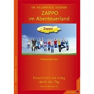 Mit Zappo im Abenteuerland. Fantasiereisen - mit einer Mut-mach-CD