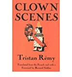 img - for [(Clown Scenes )] [Author: Tristan Remy] [Mar-1997] book / textbook / text book