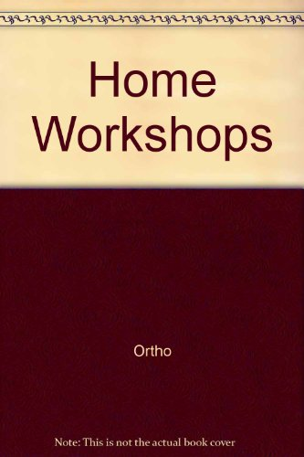 Home Workshops