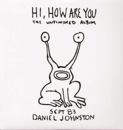 Original album cover of Hi, How Are You [Vinyl] by Daniel Johnston