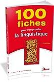 Image de 100 fiches pour comprendre la linguistique