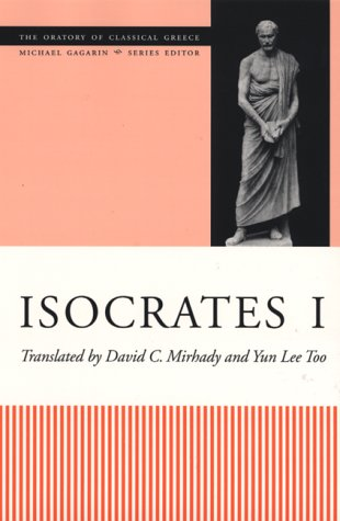 Isocrates I (The Oratory of Classical Greece, vol. 4; Michael