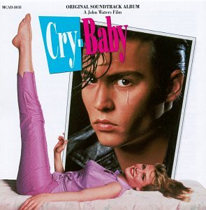 Soundtracks - Cry Baby