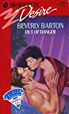 Out Of Danger (Silhouette Desire, No 662) (0373056621) by Beverly Barton