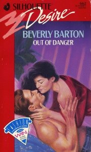 Out Of Danger (Silhouette Desire, No 662), Beverly Barton