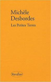 Les Petites Terres par Michèle Desbordes