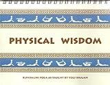 img - for Physical wisdom: Kundalini yoga book / textbook / text book
