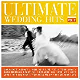Ultimate Wedding Hits Vol. 2