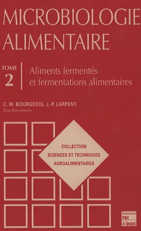 Microbiologie alimentaire (French Edition)