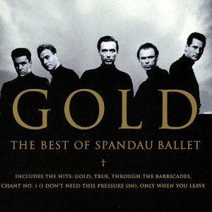 Spandau Ballet - Gold The Best Of - Zortam Music