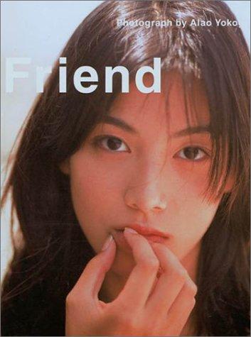 Friend—加藤あい写真集