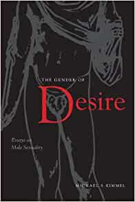 The gender of desire essays on masculinity
