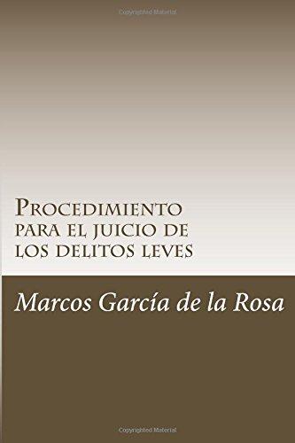 Procedimiento para el juicio de los delitos leves: Volume 1 (TODO DERECHO)