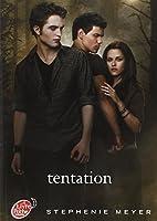 Saga Twilight - Tome 2 - Tentation (avec affiche en couverture)
