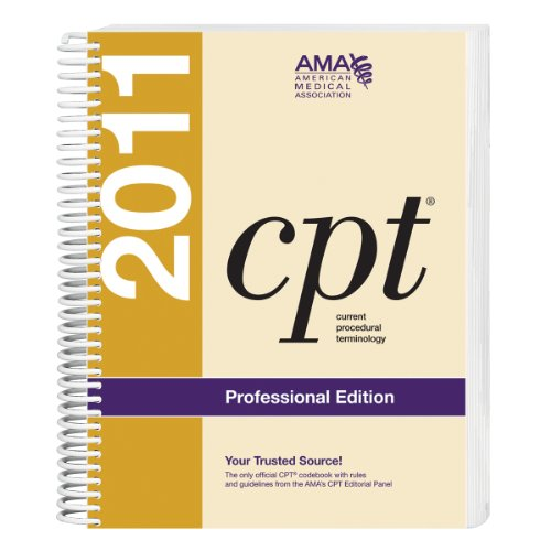 CPT 2011: Professional Edition (Cpt / Current Procedural Terminology (Professional Edition))