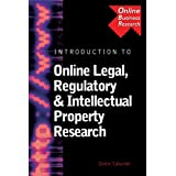 Introduction to Online Legal, Regulatory & Intellectual Property Research (Marketing/Online Business Research) ~ Genie Tyburski