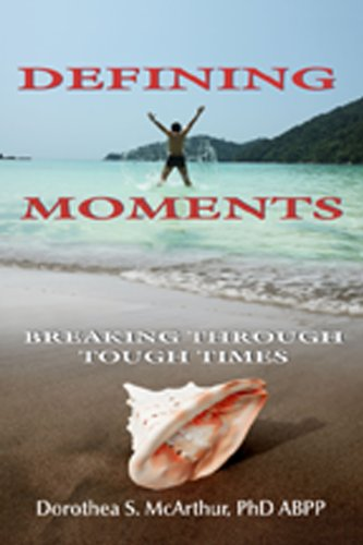 Defining Moments: Breaking Through Tough Times