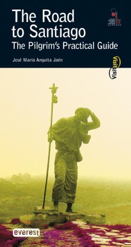 The Road to Santiago: The Pilgrim's Practical Guide by Jose Maria Anguita Jaen (2005-08-02)