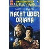"""Star Trek, Die n�chste Generation, Nacht �ber Orianavon """"Laurell K. Hamilton"""""""