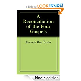 A Reconciliation of the Four Gospels