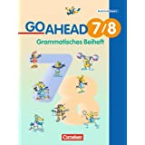 Go Ahead - Ausgabe fr die sechsstufige Realschule in Bayern: 7./8. Jahrgangsstufe - Grammatisches Beiheft: Fr Jahrgangsstufen 7/8 an sechsstufigen Realschulen. Englischwerkvon &#34;Klaus Berold&#34;