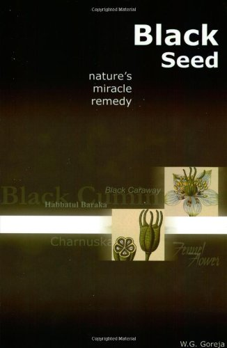 Black Seed: Nature's Miracle Remedy