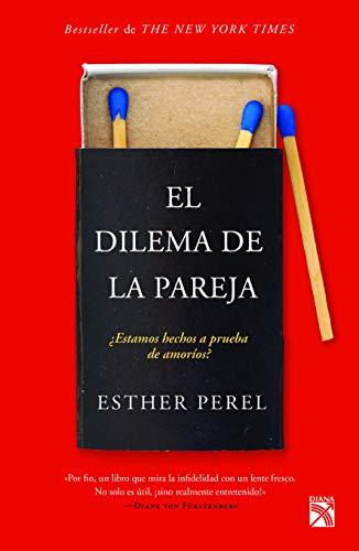 El dilema de la pareja  [Perel, Esther] (Tapa Blanda)