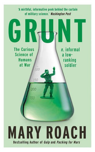 grunt-the-curious-science-of-humans-at-war