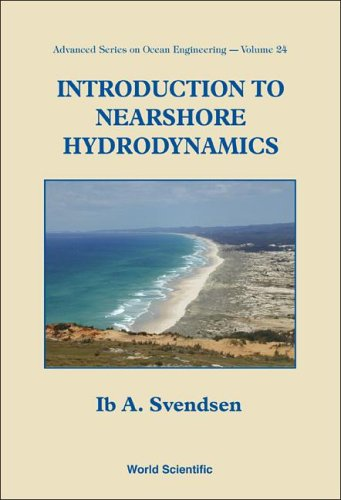Introduction To Nearshore Hydrodynamics (Advanced Series...