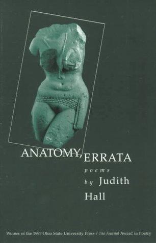 ANATOMY ERRATA (OSU JOURNAL AWARD POETRY) PDF