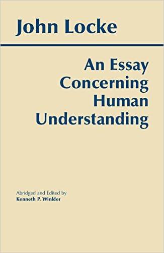 An Essay Concerning Human Understanding (Hackett Classics)