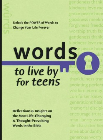 Words to Live By for Teens (Words to Live by (Bethany House)), Baker Publishing Group