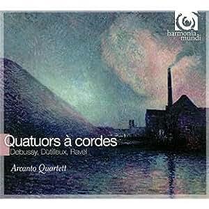 "Debussy - Ravel : quatuors - Dutilleux : quatuor ""ainsi la nuit"""