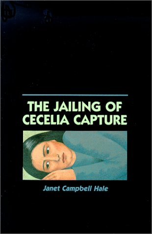 The Jailing of Cecelia Capture, Janet Campbell Hale