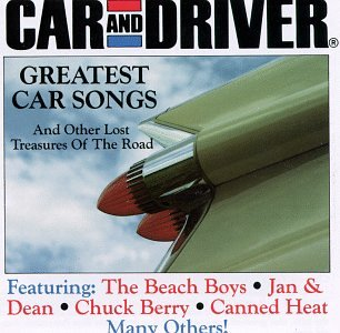 Car And Driver: Greatest Car Songs And Other Lost Treasures Of The Road (Songs About Cars compare prices)