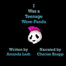 I Was a Teenage Were-Panda: Donald Trump: Necromancer, Book 2 Audiobook by Amanda Lash Narrated by Cherise Knapp