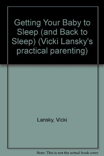 Getting Your Baby To Sleep: And Back To Sleep front-898547