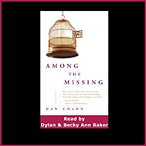 Among the Missing | [Dan Chaon]