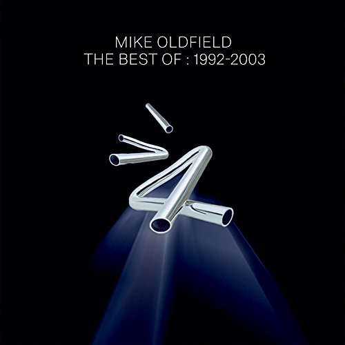 Mike Oldfield - Best Of Mike Oldfield: 1992-03 - Zortam Music